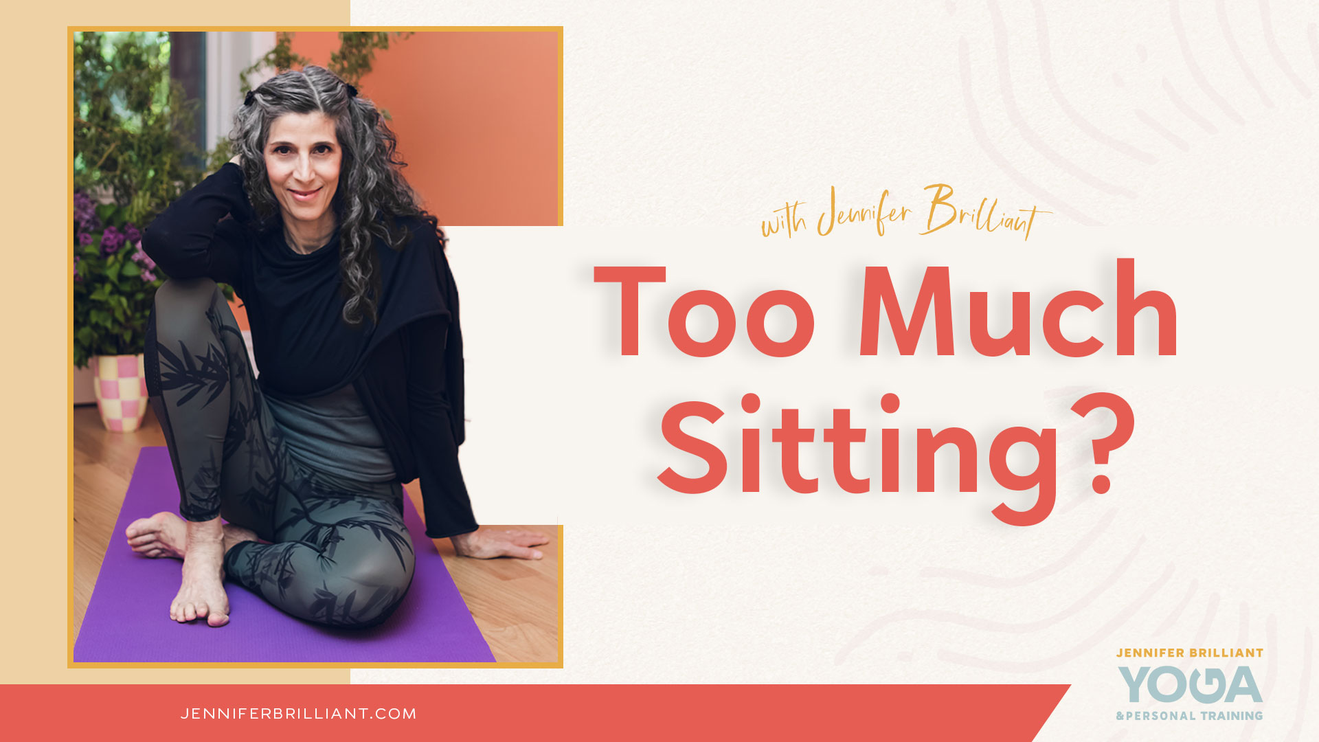 On-Demand Video Yoga Too Much Sitting